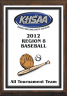 xxxKHSAA Baseball/Softball Color District/Regional All Tournament/MVP Plaques