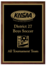 xxxKHSAA Soccer District/Regional All Tournament/MVP Plaques